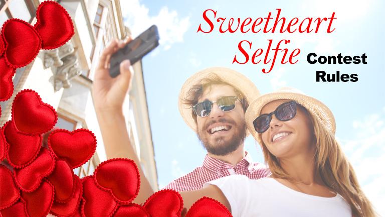 Sweetheart Selfie Contest Rules 768_1485896709160.jpg